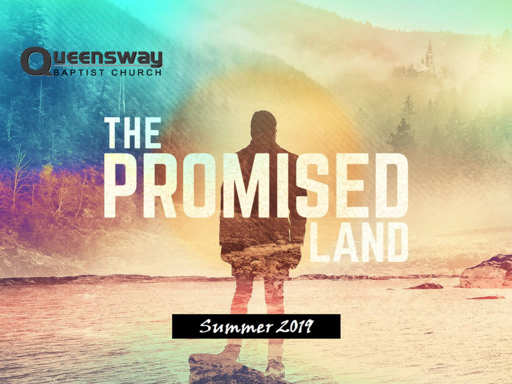 The Promised Land – Pt 6