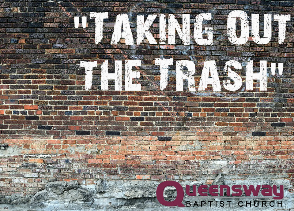 "Taking Out the Trash – ""Trashed Priorities"""