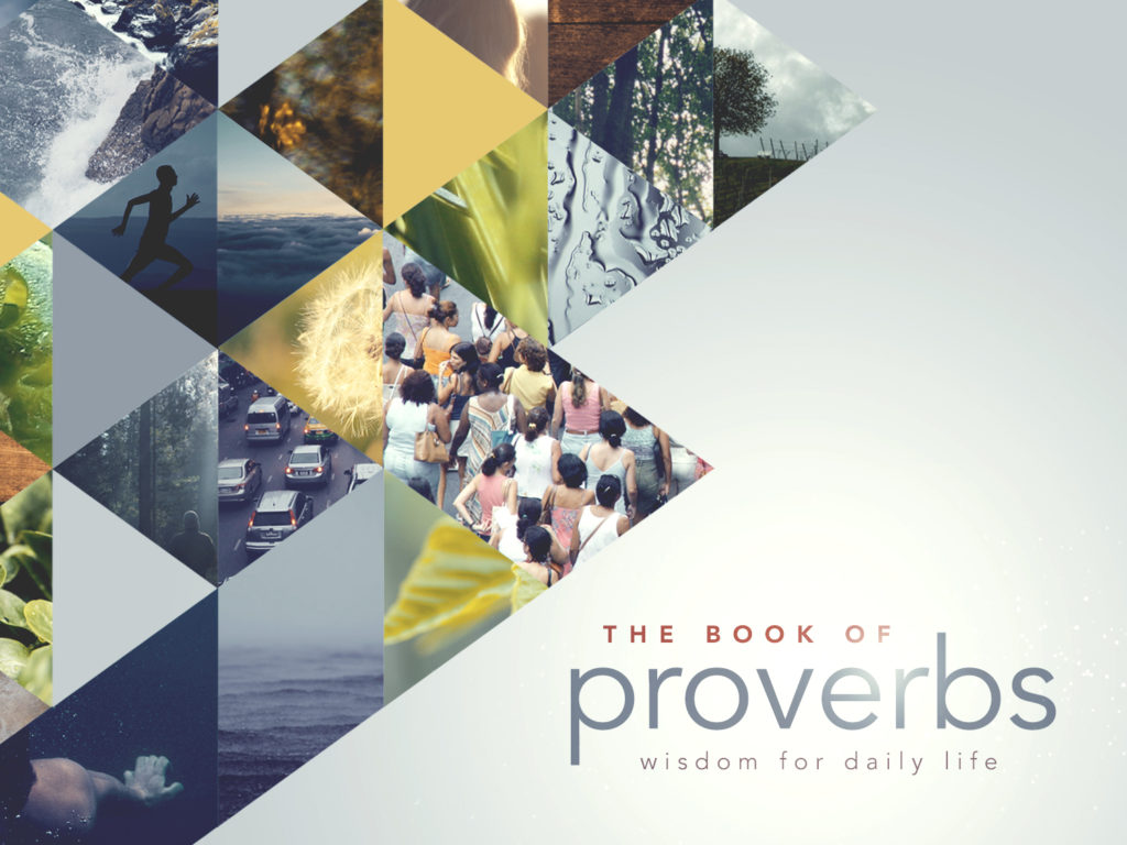 Proverbs: Wisdom for Daily Life -Pt 2