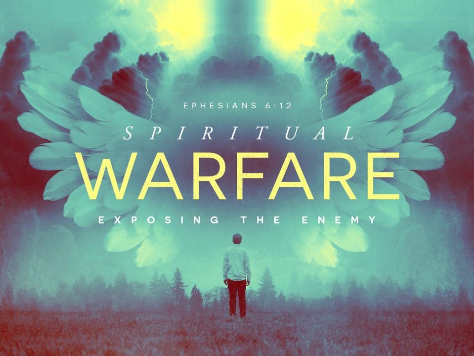 Spiritual Warfare Pt 1